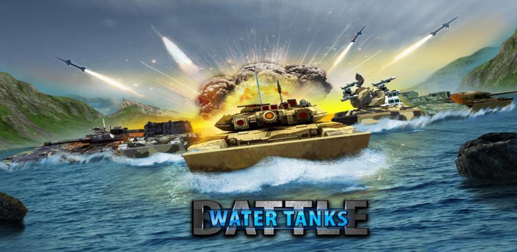 Tank Battle  Water