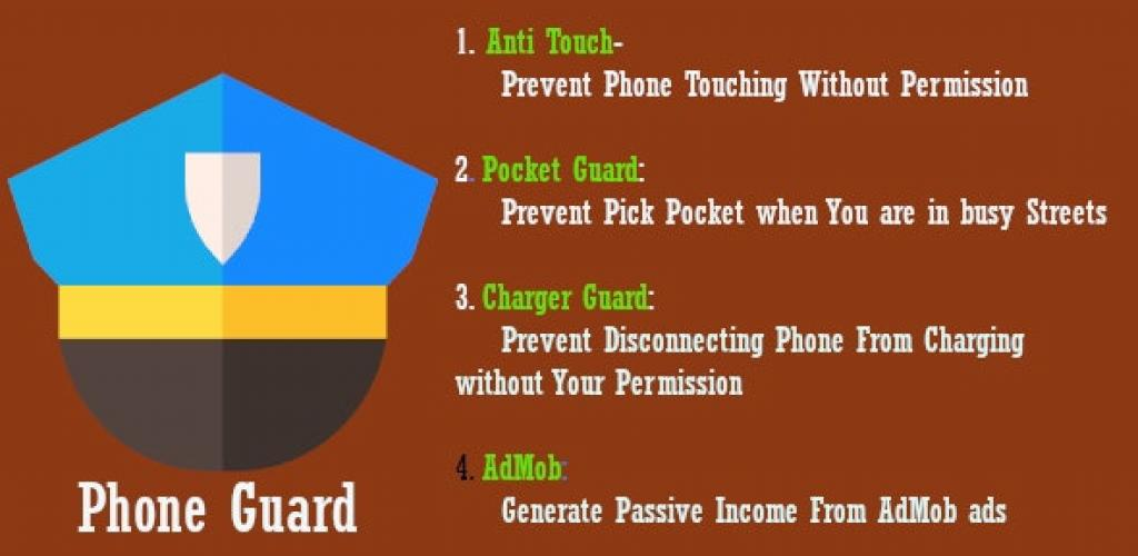 Phone Guard-Anti Touch  Pickpocket Prevention Android App