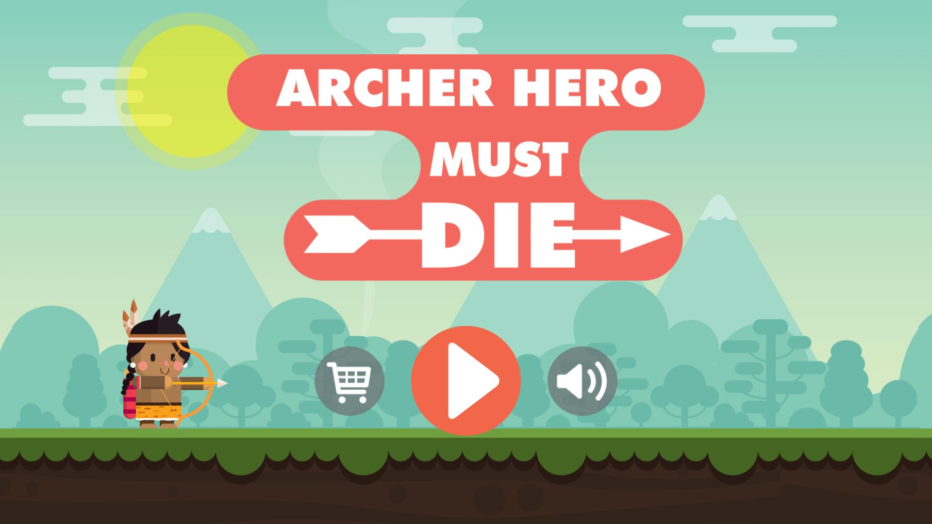 Archer Hero Must Die