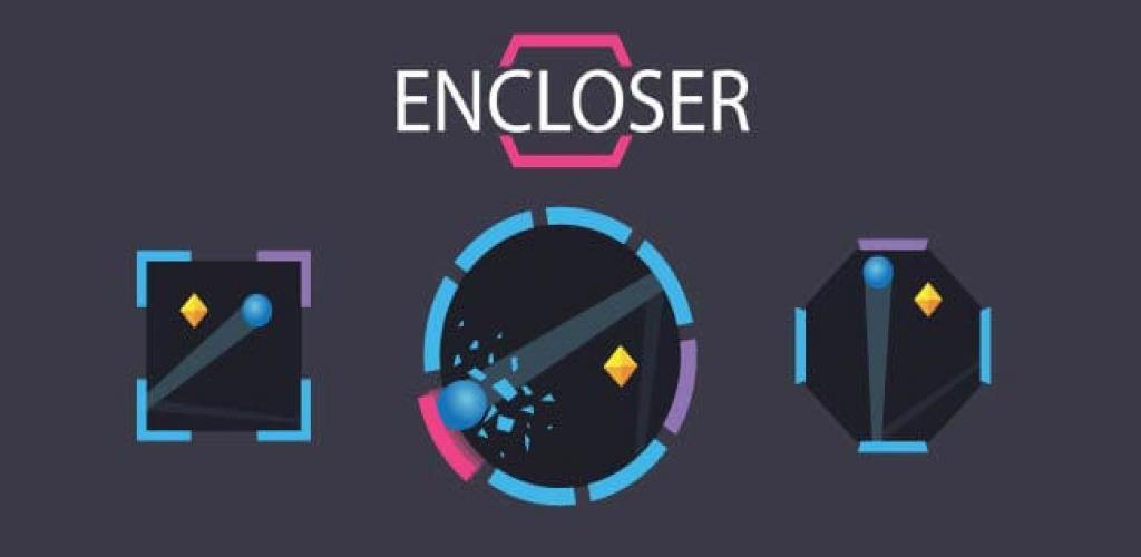 Encloser