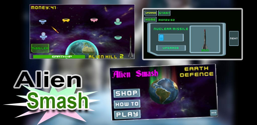 Alien Smash - protect the Earth